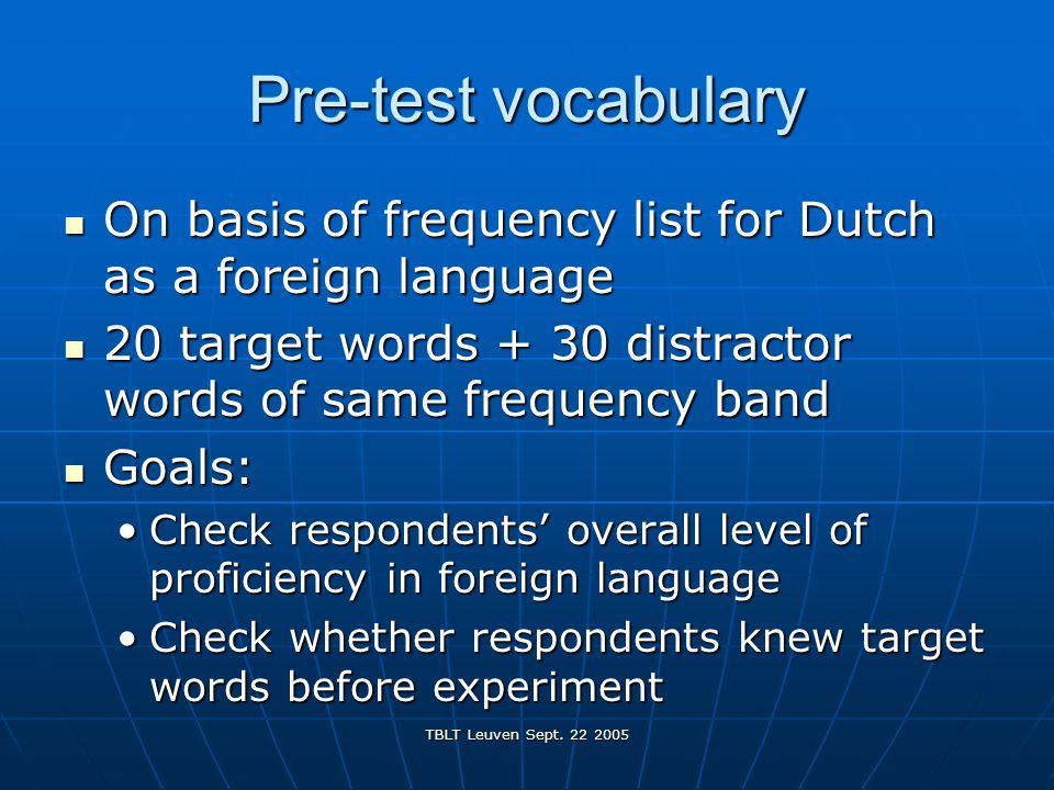 TBLT Leuven Sept.22 2005 Pre-test vocabulary 1.