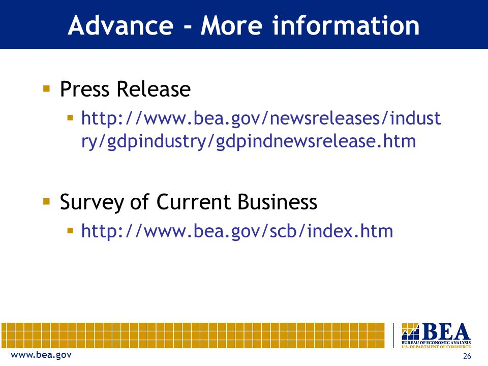 26 Advance - More information  Press Release    ry/gdpindustry/gdpindnewsrelease.htm  Survey of Current Business 