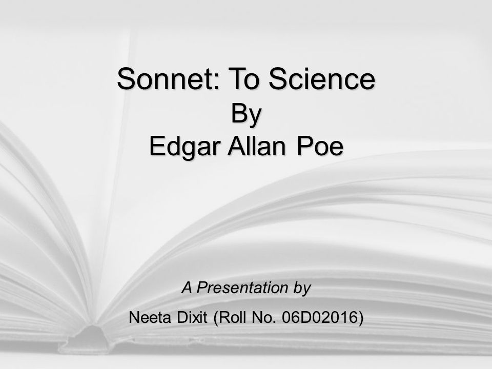 About the Poet Edgar Allan Poe (1809 – 1849) was an American poet, short-story writer, editor and literary critic, and is considered part of the American Romantic Movement.