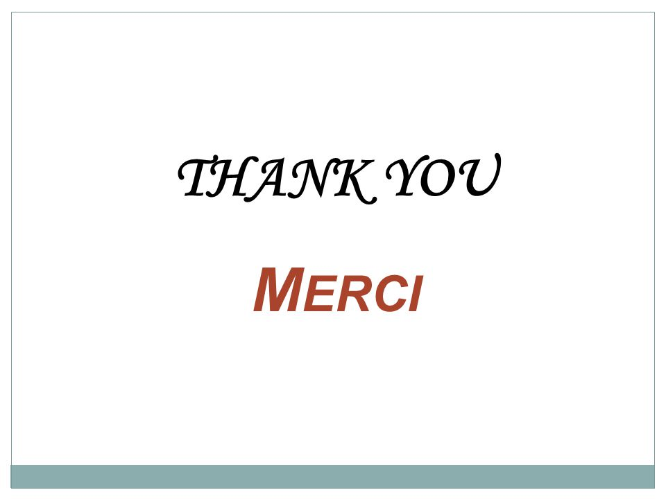 THANK YOU M ERCI