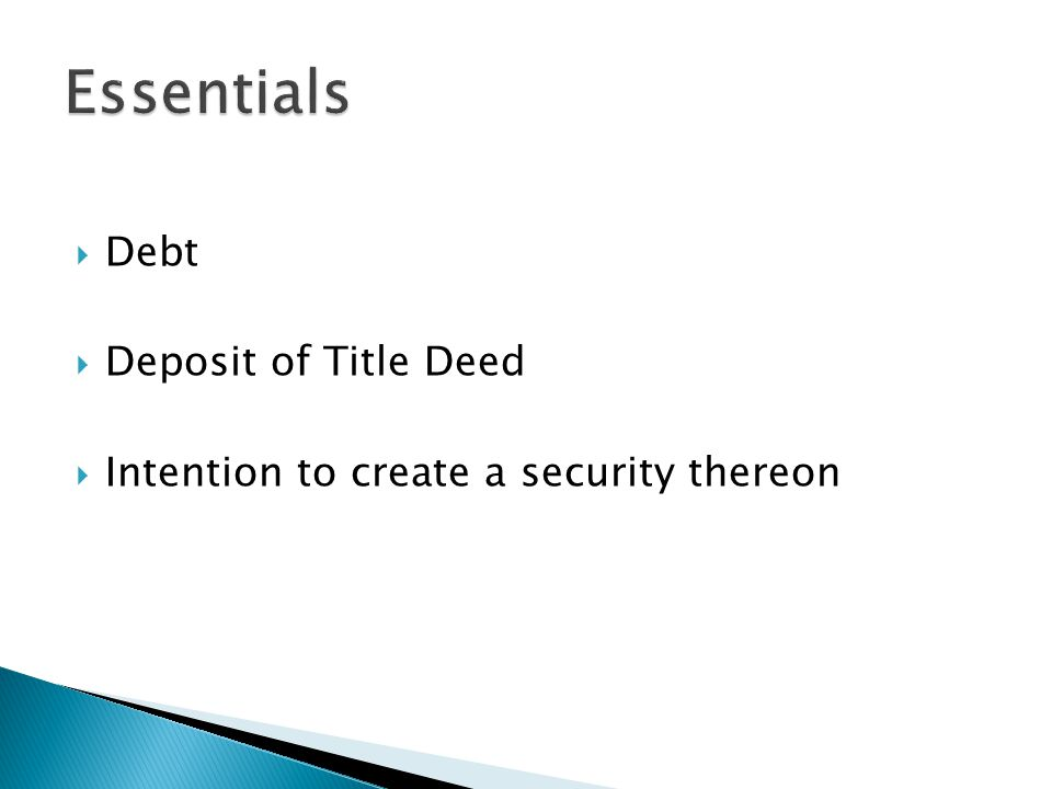  Debt  Deposit of Title Deed  Intention to create a security thereon