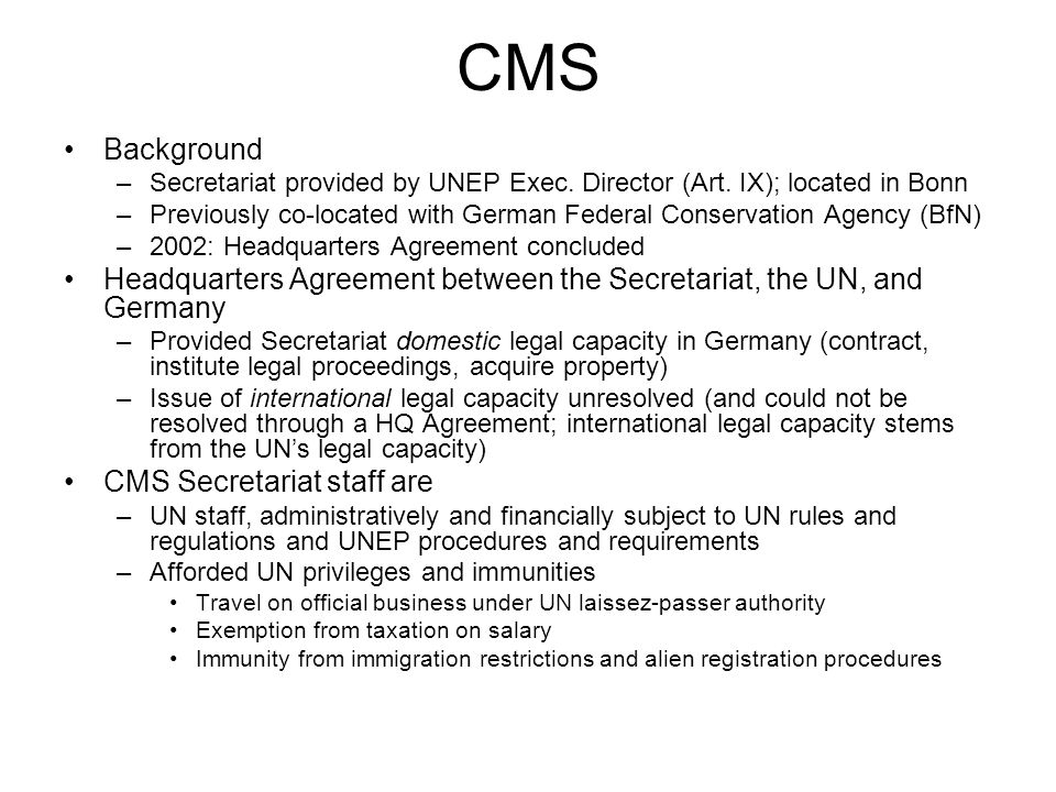 CMS Background –Secretariat provided by UNEP Exec.