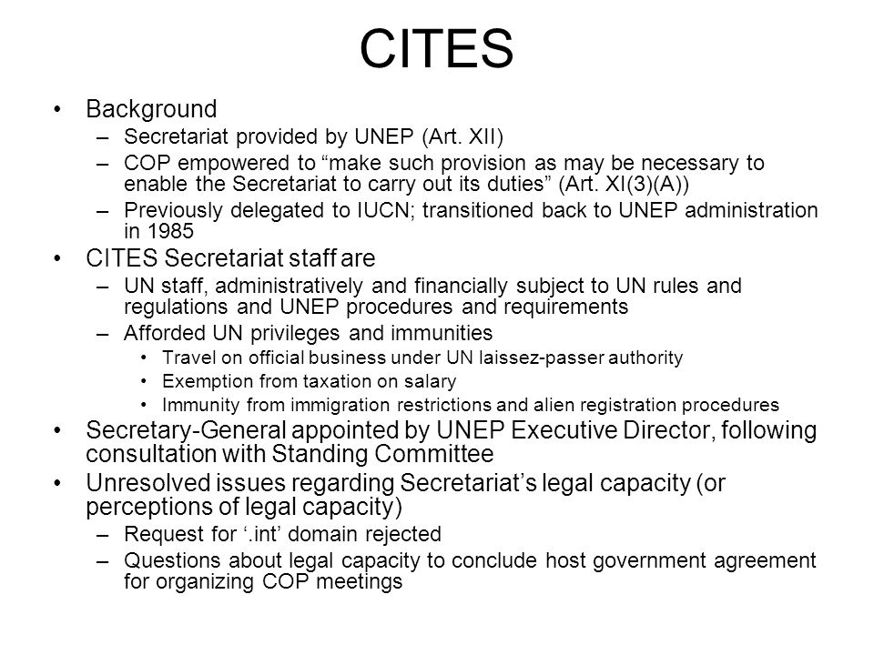 CITES Background –Secretariat provided by UNEP (Art.