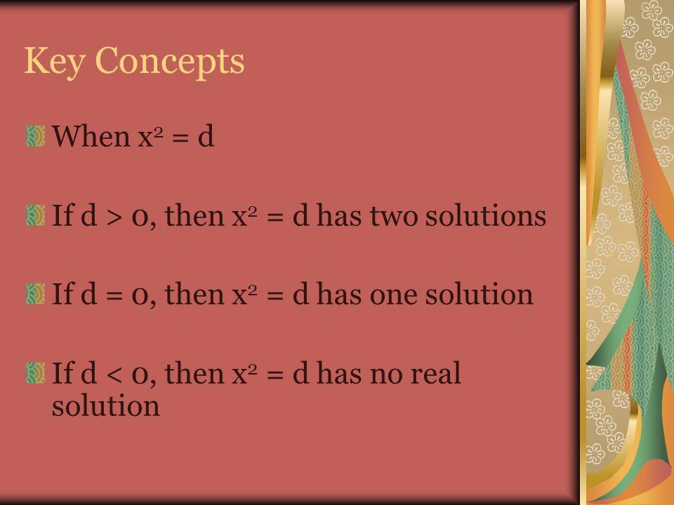 Solving quadratics Solve each equation.a. x 2 =4 b.