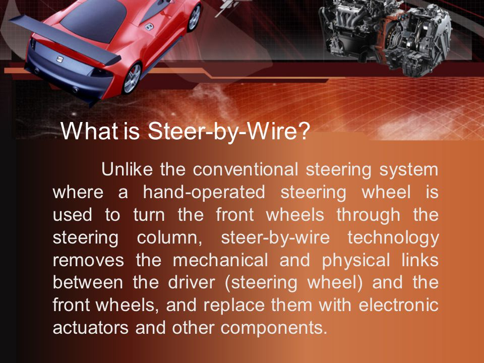What is Steer-by-Wire.