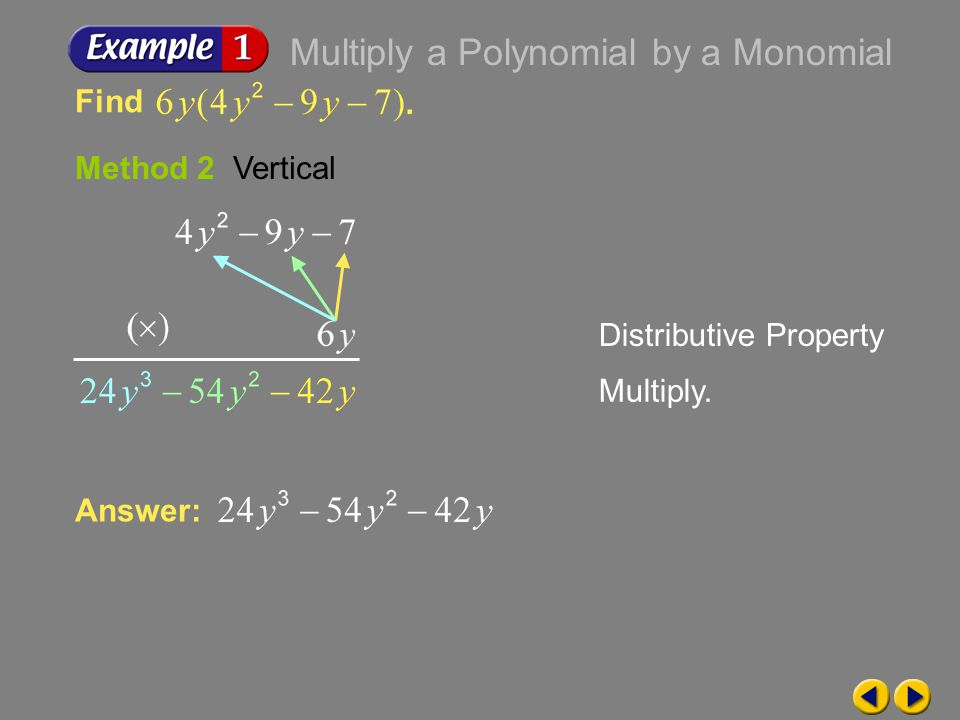 Example 6-1b Method 2 Vertical Distributive Property Multiply.