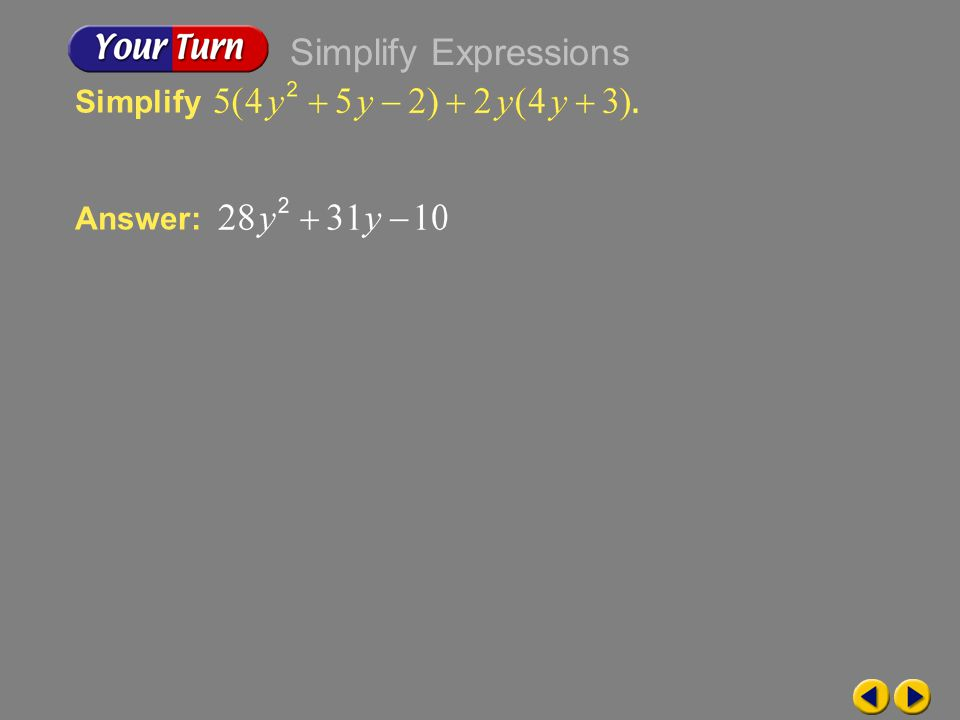 Example 6-2b Simplify Answer: Simplify Expressions