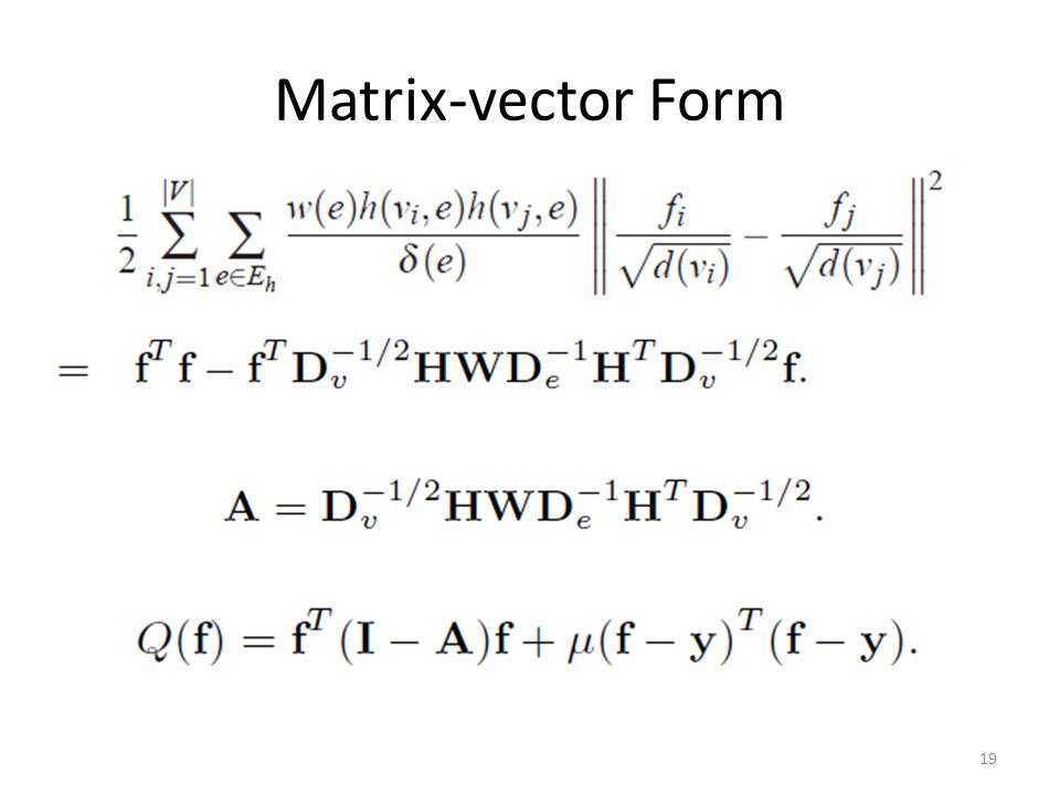 Matrix-vector Form 19