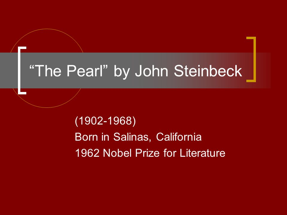 The Pearl by John Steinbeck N.Falling Action: 1.