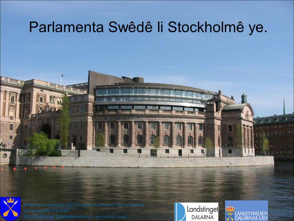 Parlamenta Swêdê li Stockholmê ye.