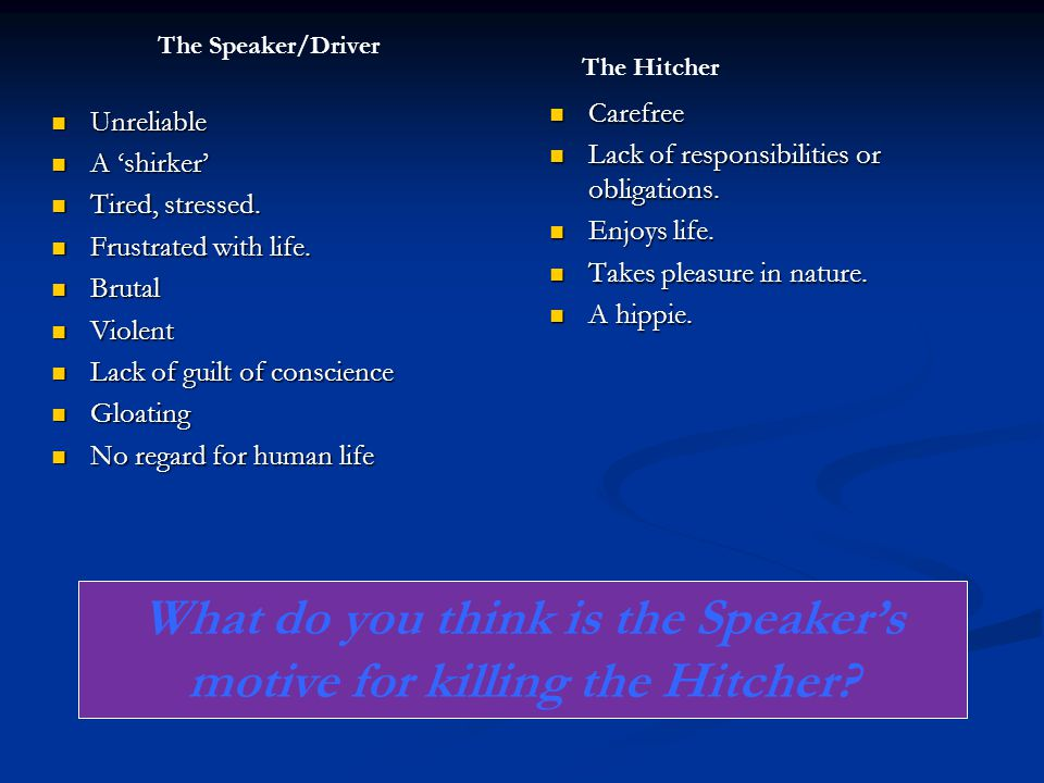 Unreliable Unreliable A 'shirker' A 'shirker' Tired, stressed.