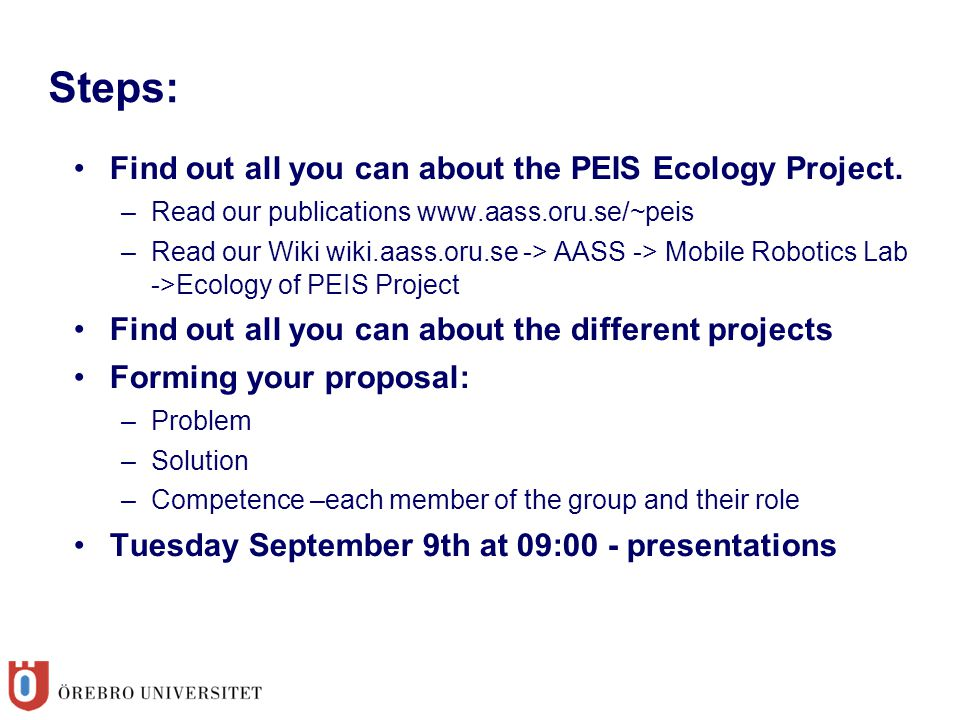 Steps: Find out all you can about the PEIS Ecology Project.