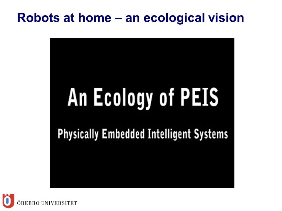 Robots at home – an ecological vision