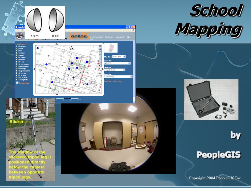 School Mapping by PeopleGIS School Mapping by PeopleGIS Copyright 2004 PeopleGIS Inc.