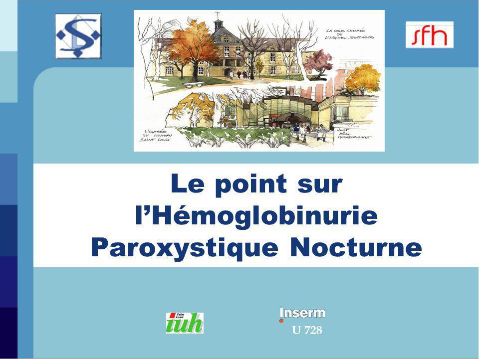 Le point sur l'Hémoglobinurie Paroxystique Nocturne U 728