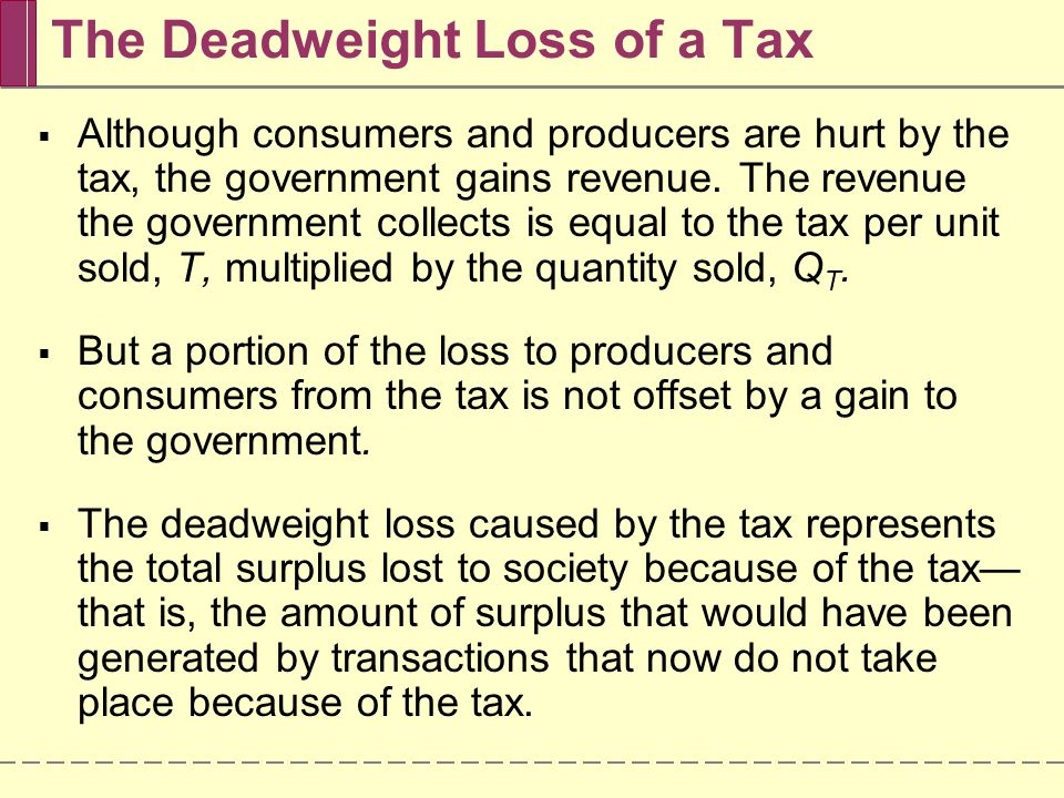 Q E Quantity S E D Price Q T P E P C P P Deadweight loss Excise tax = T
