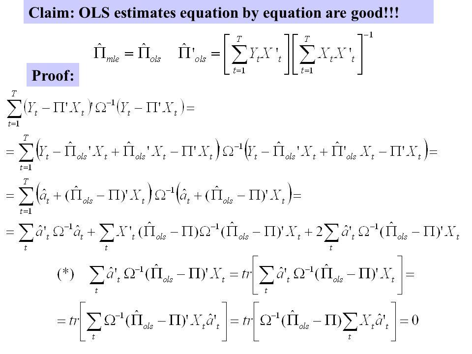 Estimation of VAR models Estimation:Conditional MLE n x (np+1) (np+1) x 1