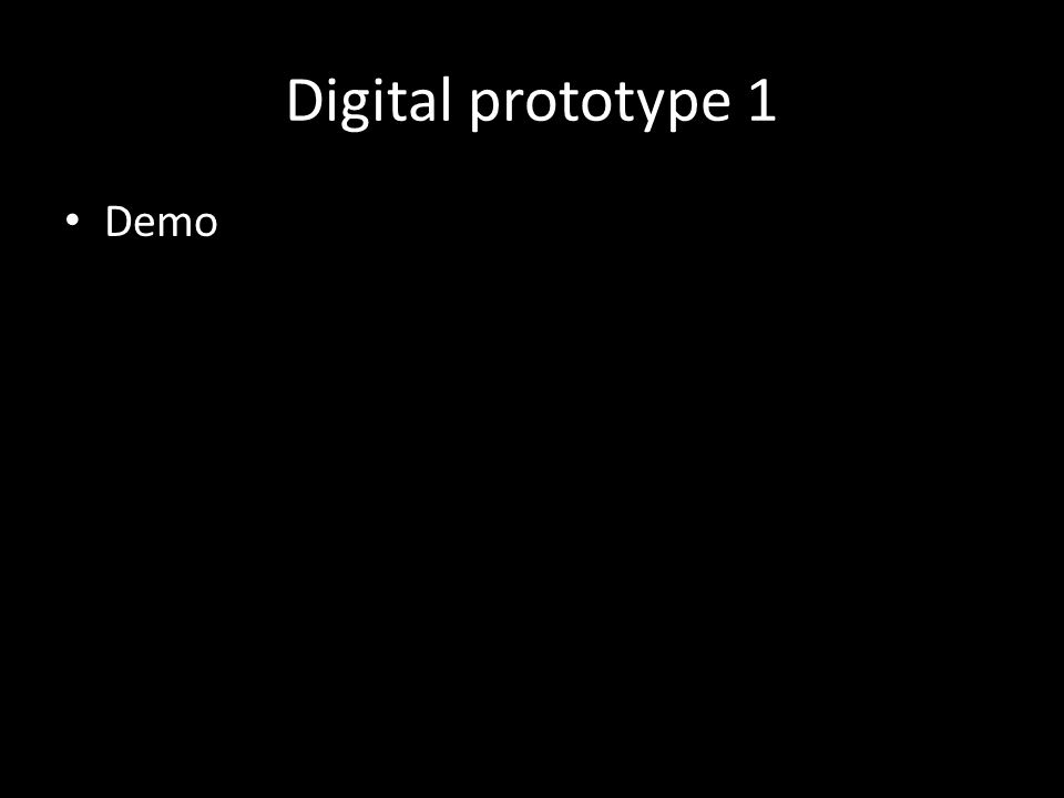 Digital prototype 1 Demo