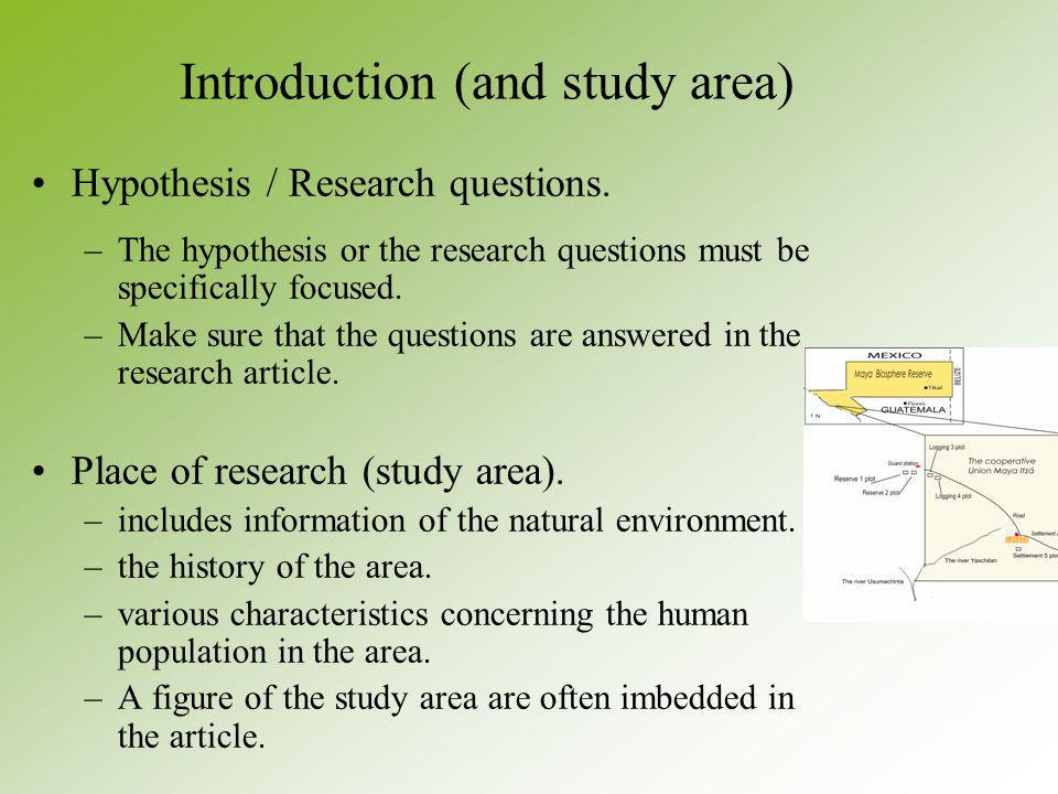 Introduction (and study area) Hypothesis / Research questions.