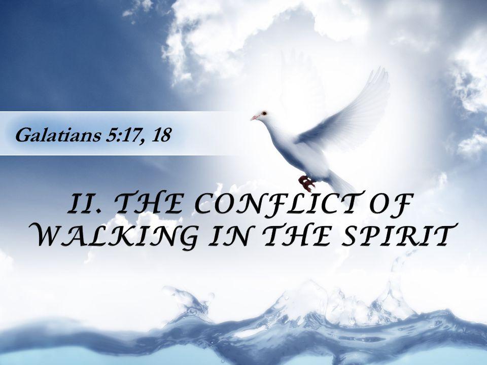 Galatians 5:17, 18