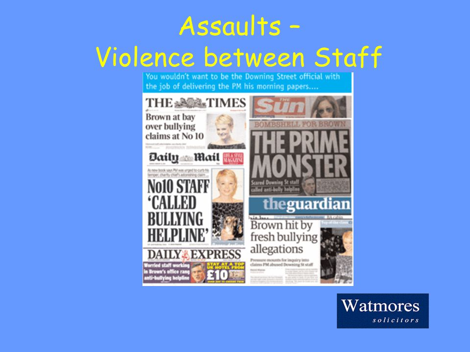 Assaults – Violence between Staff