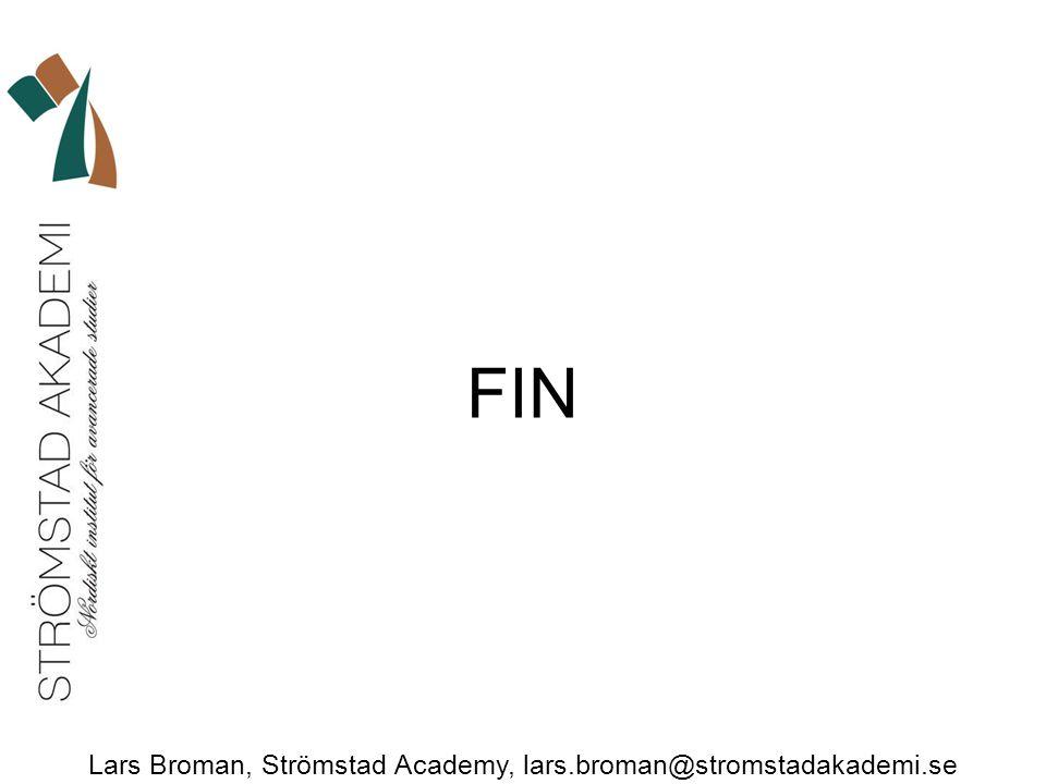 Lars Broman, Strömstad Academy, lars.broman@stromstadakademi.se FIN