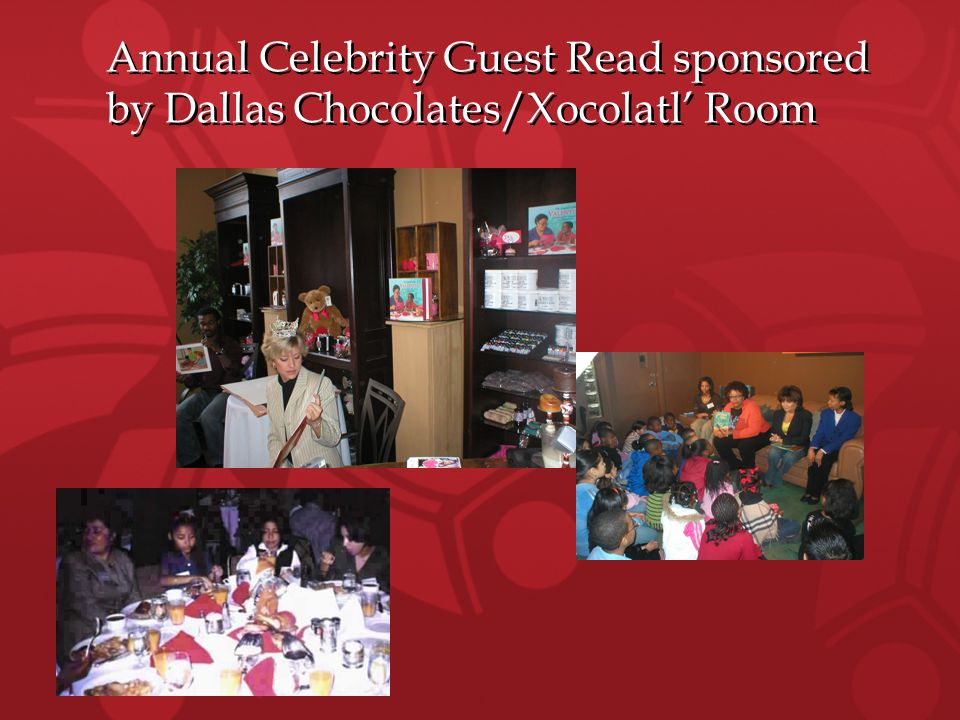 Annual Celebrity Guest Read sponsored by Dallas Chocolates/Xocolatl' Room Annual Celebrity Guest Read sponsored by Dallas Chocolates/Xocolatl' Room