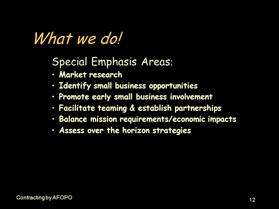 12 Contracting by AFOPO What we do.