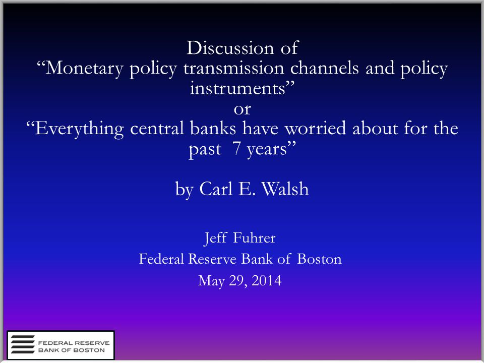 Jeff Fuhrer Federal Reserve Bank of Boston May 29, 2014