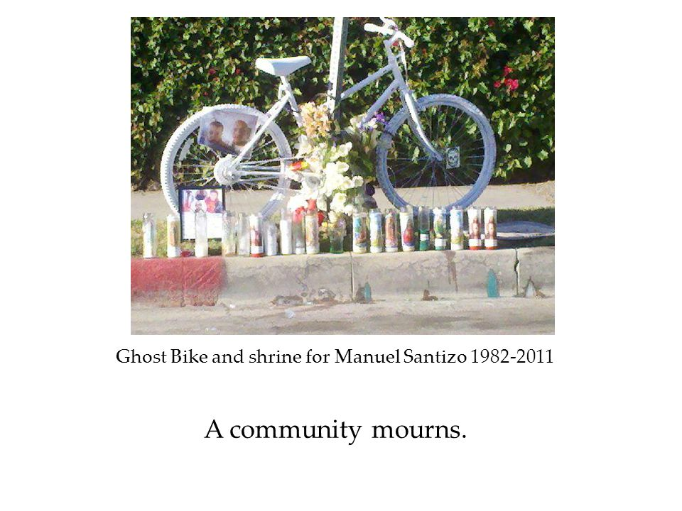 Ghost Bike and shrine for Manuel Santizo 1982-2011 A community mourns.