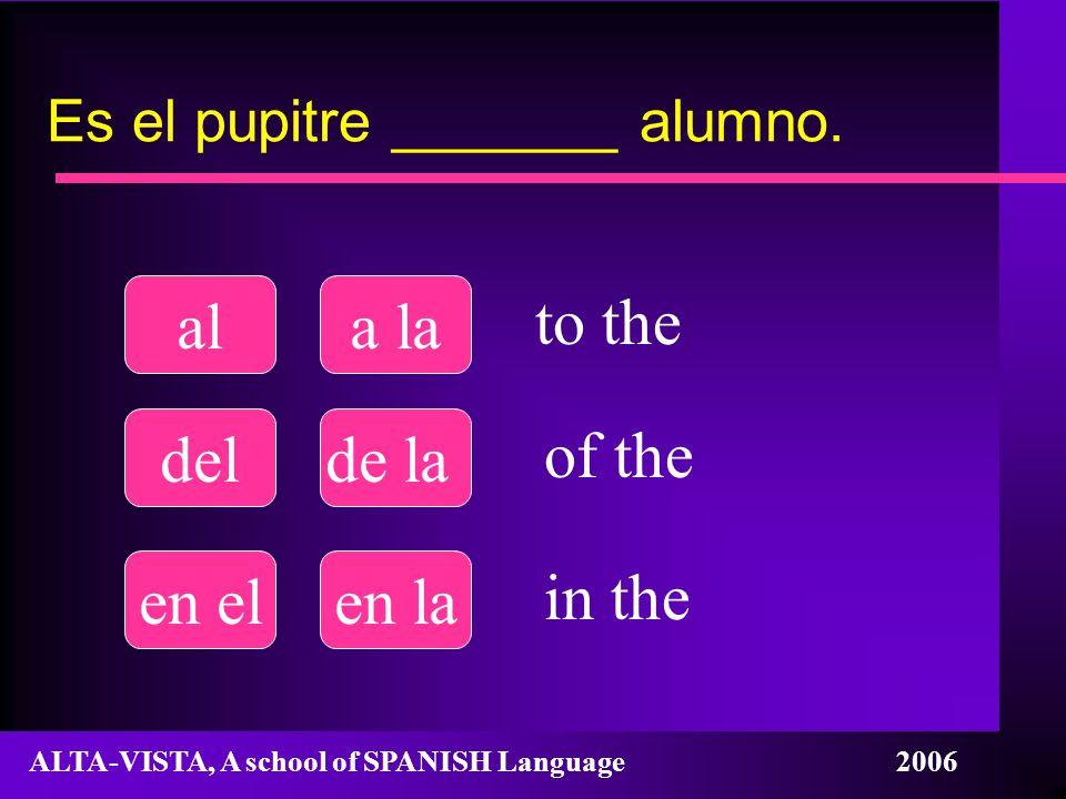 Es el pupitre _______ alumno.