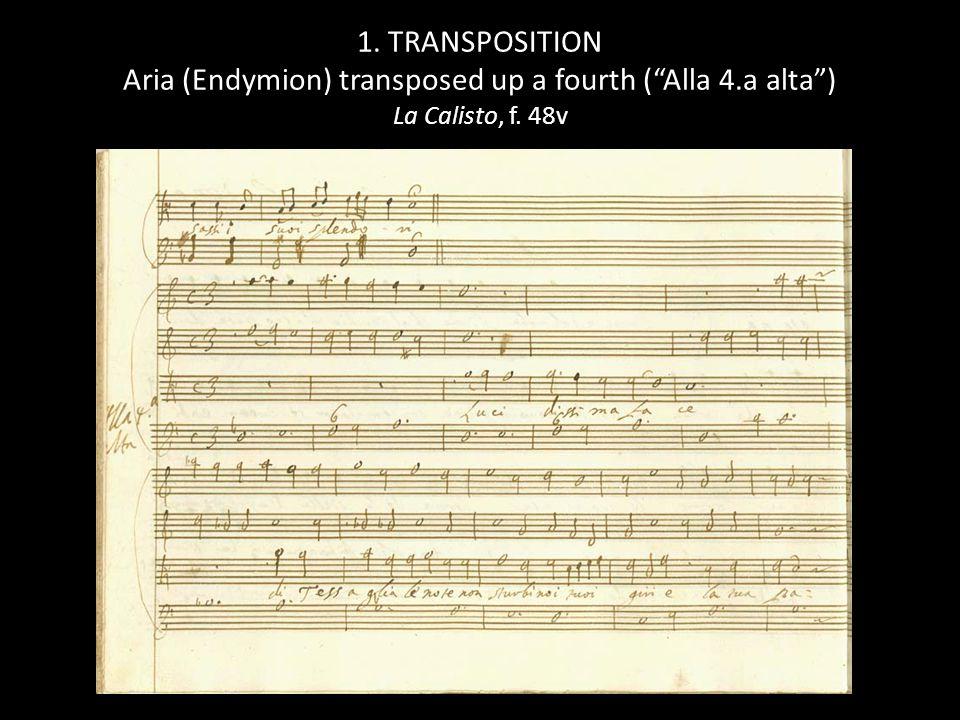 2. REWRITING New recitative (Endymion) notated in soprano register La Calisto, f. 55v