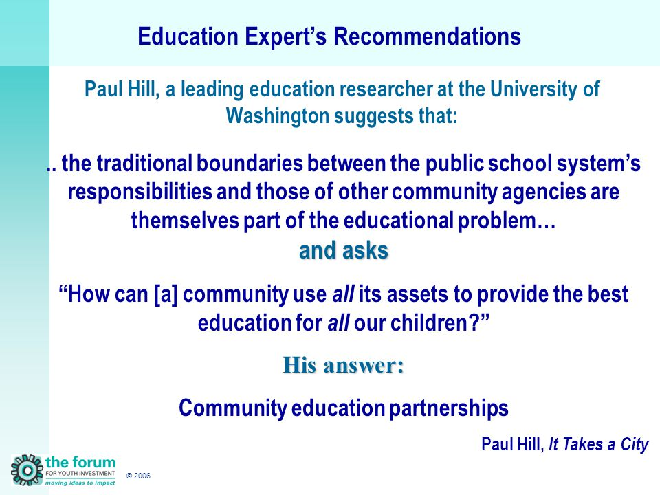 © 2006.. the traditional boundaries between the public school system's responsibilities and those of other community agencies are themselves part of t