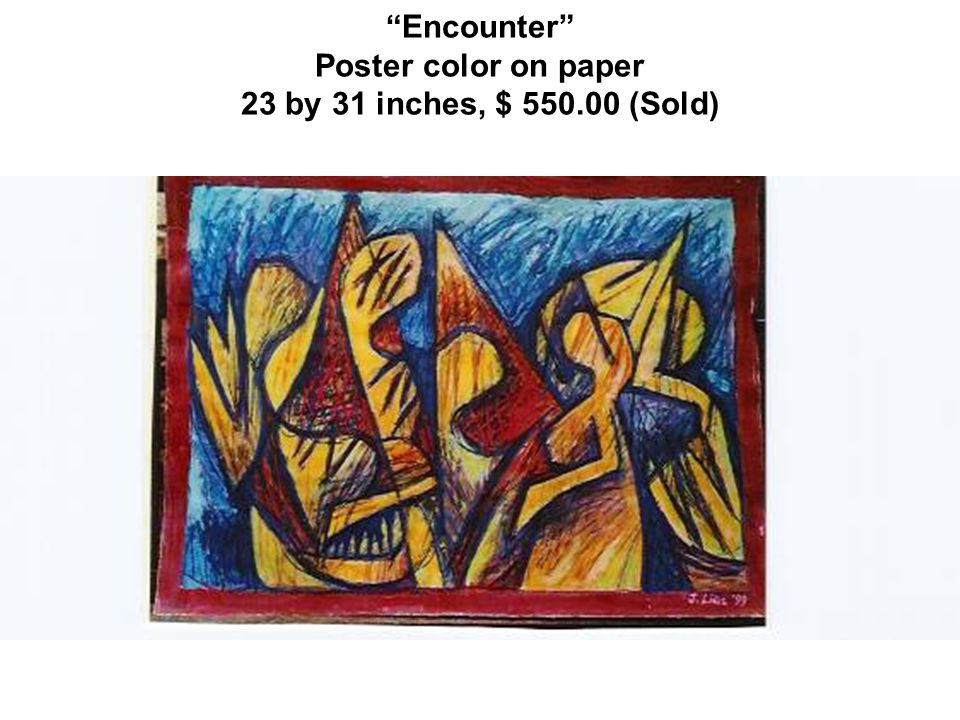 Encounter Poster color on paper 23 by 31 inches, $ 550.00 (Sold)