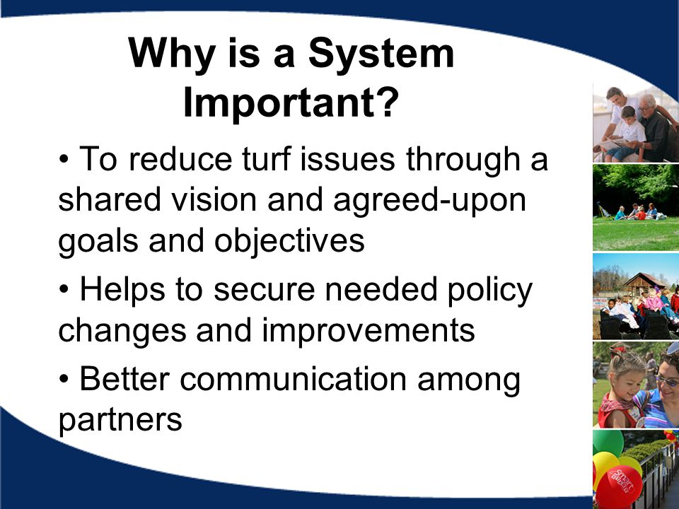 Why is a System Important.