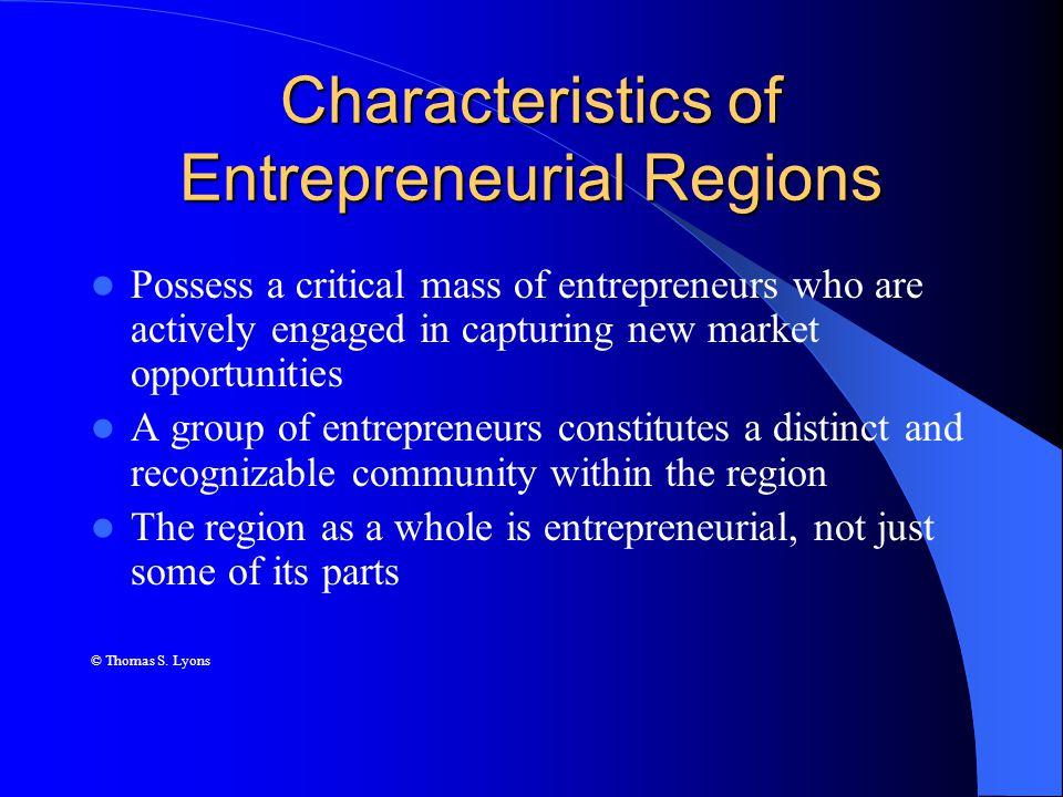 Prescriptions for Creating Entrepreneurial Regions Build Social Capital Develop Human Capital Build an Innovative Infrastructure © Thomas S.