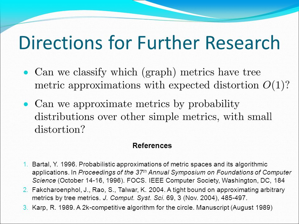 Directions for Further Research 1. Bartal, Y. 1996.