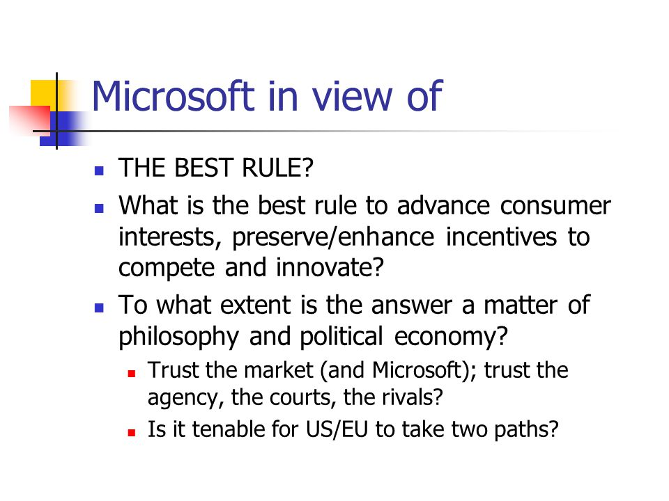 Microsoft in view of THE BEST RULE.