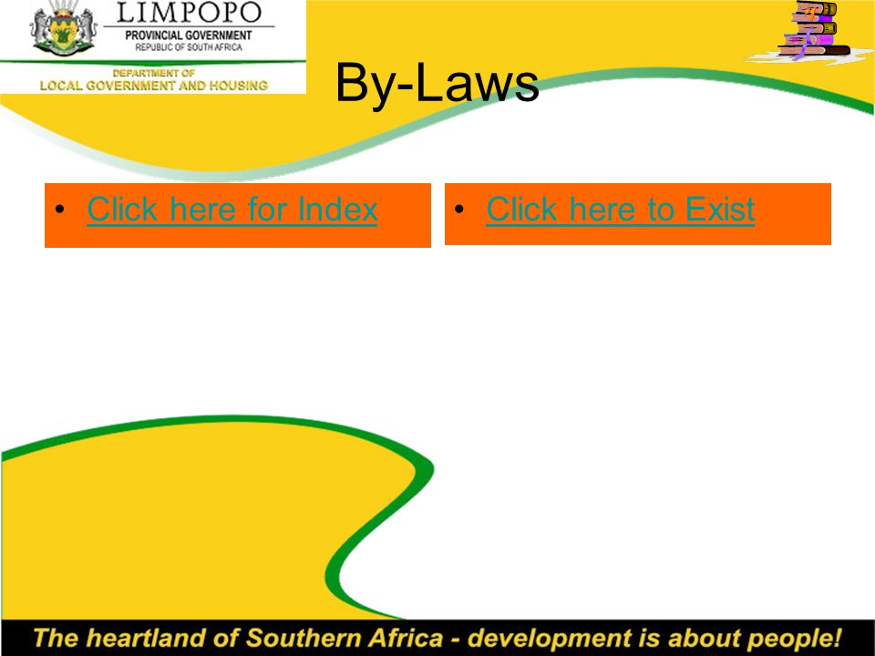 By-Laws Click here for Index Click here to Exist