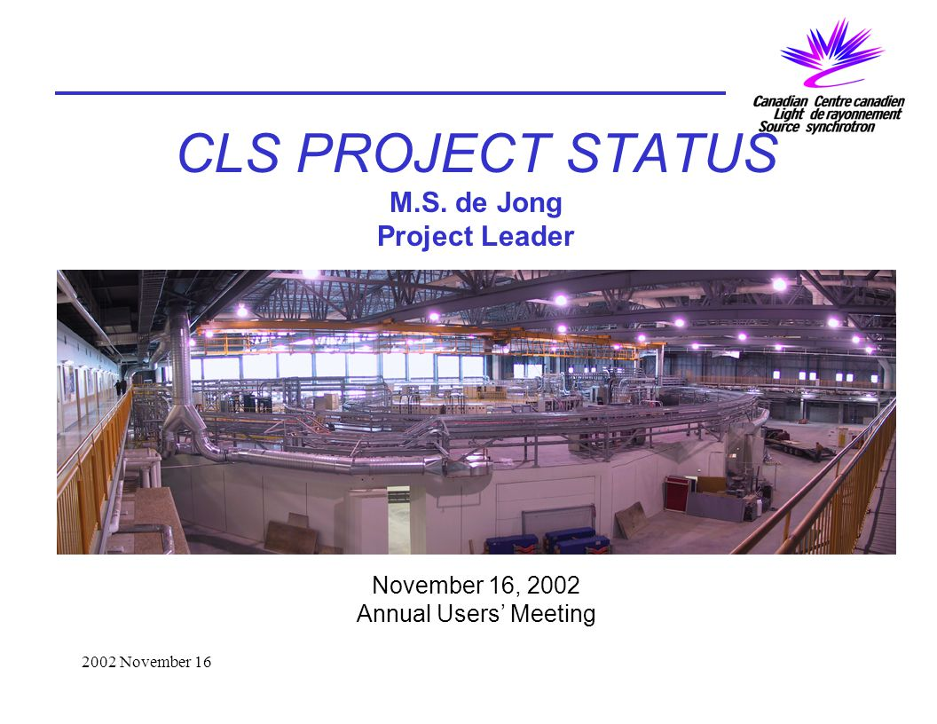 2002 November 16 CLS PROJECT STATUS M.S.