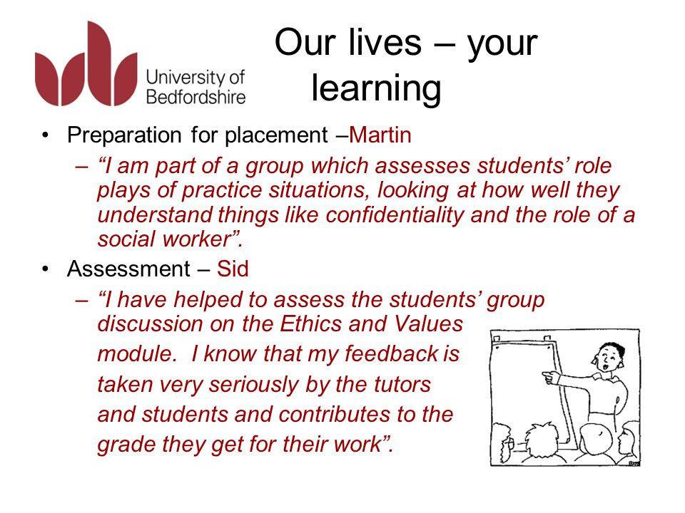 Our lives – your learning Portfolios – Prunella – I have been part of a group that reviews students' placement Portfolios.