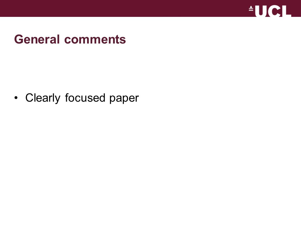 General comments Clearly focused paper