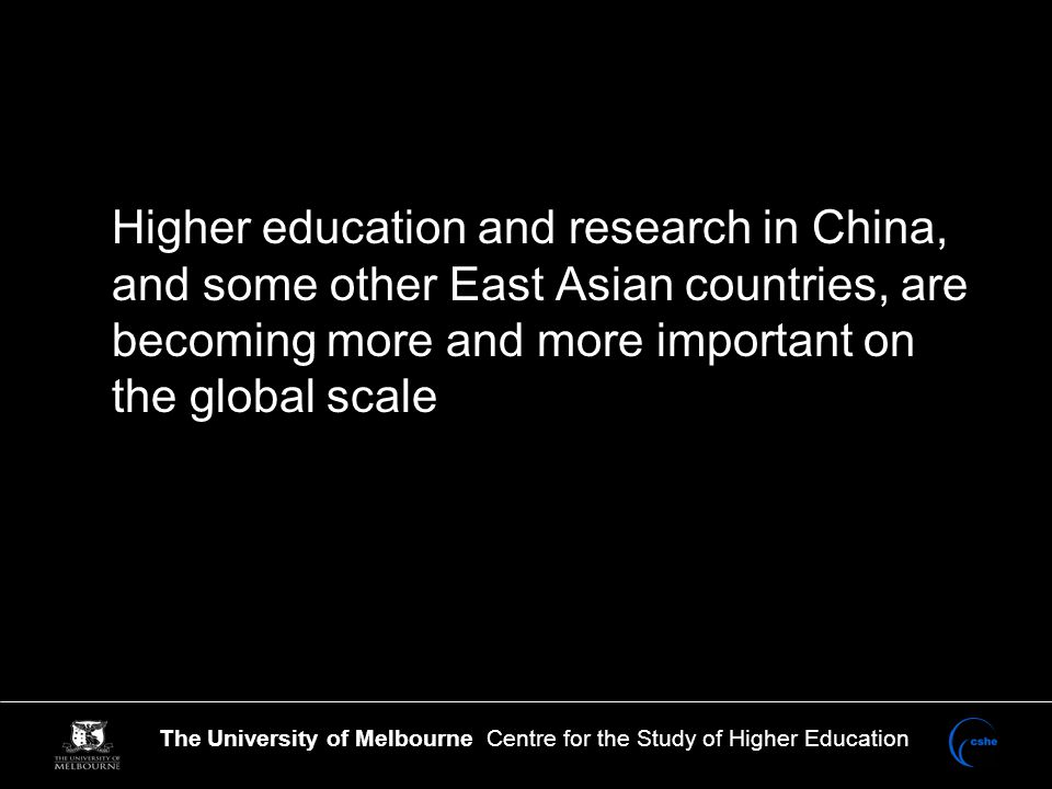 The University of Melbourne Centre for the Study of Higher Education The EHEA will not become the leading knowledge economy region in the world by 2020, even if all governments spend American levels of GDP on higher education and R&D (though it would partly close the gap).