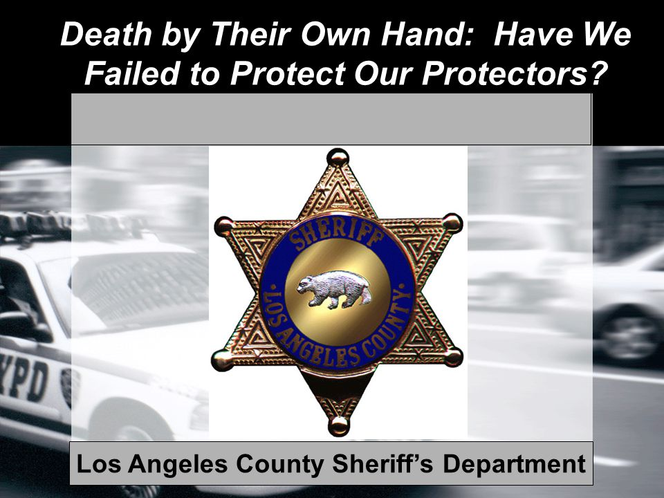 Death by Their Own Hand: Have We Failed to Protect Our Protectors.