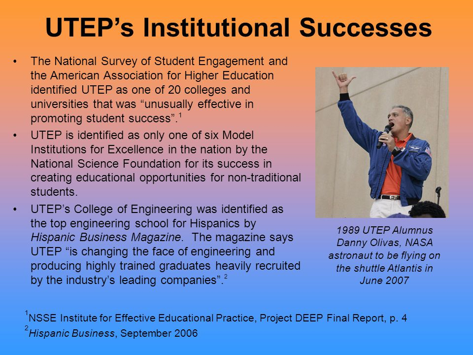 The National Survey of Student Engagement and the American Association for Higher Education identified UTEP as one of 20 colleges and universities tha