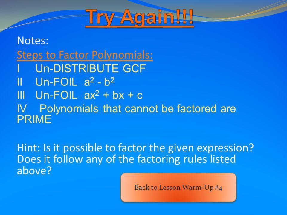 Factor the expression: This expression cannot be factored. Therefore, it is