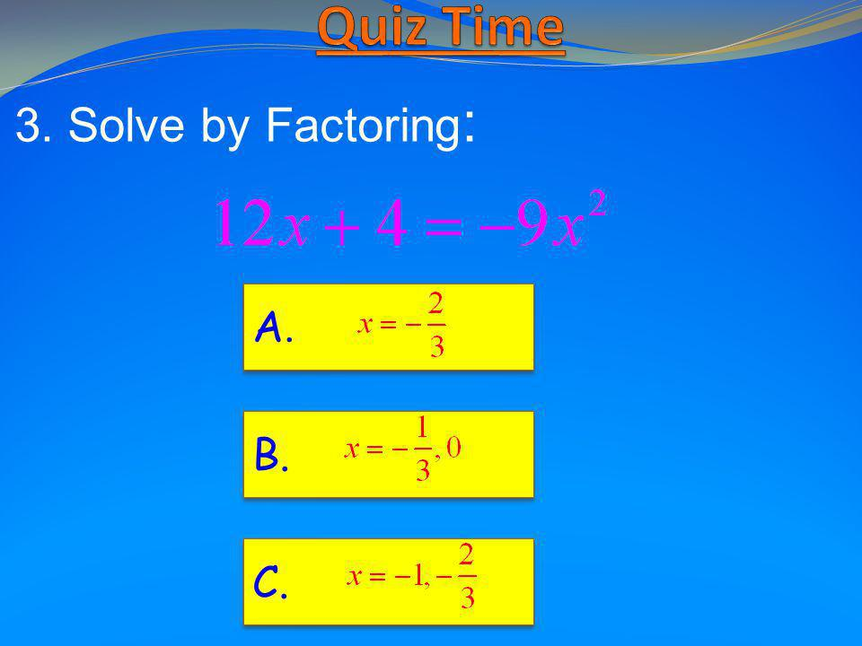 NOW TRY QUESTION 3