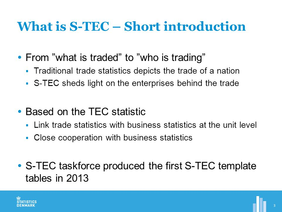 Additional dimensions in the S-TEC template tables  Activity (SBR)  Size (SBR)  Ownership (FATS)  … some information on trade intensity (SBR)  Linking between SBR, FATS and ITSS is relatively simple What is S-TEC – Short introduction 4