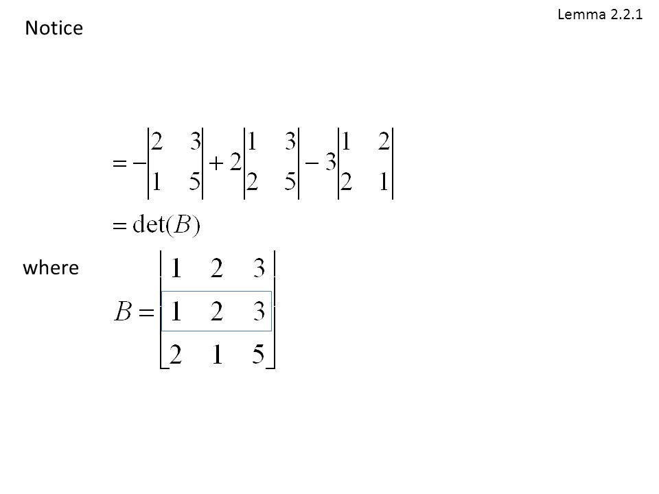 Lemma 2.2.1 Notice where