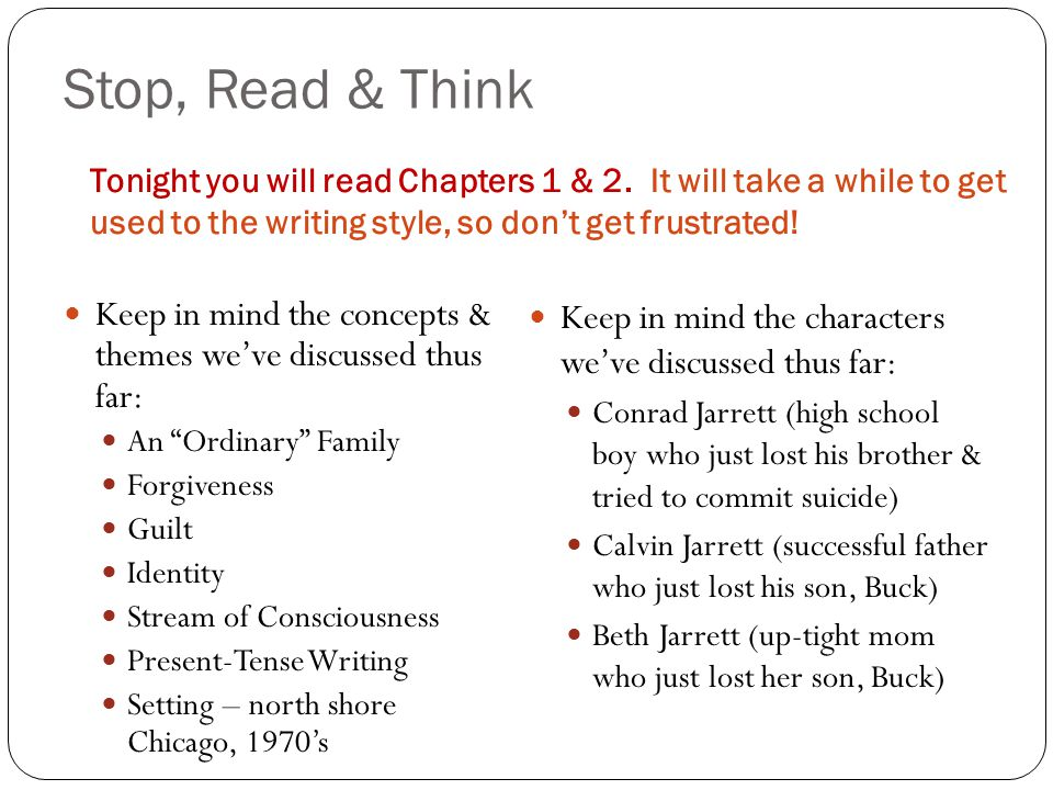 Stop, Read & Think Tonight you will read Chapters 1 & 2.